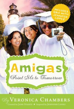 Point Me to Tomorrow (Amigas Series)