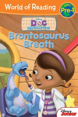 Brontosaurus Breath (World of Reading: Doc McStuffins: Pre-Level 1)