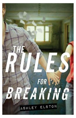 The Rules for Breaking (Rules Series #2)