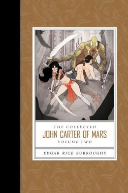 The Collected John Carter of Mars (Volume 2)
