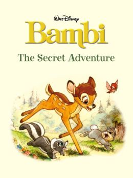 The Secret Adventure (Bambi)