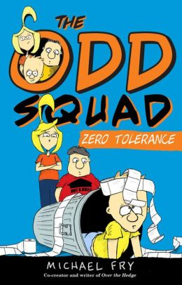 The Odd Squad Zero Tolerance