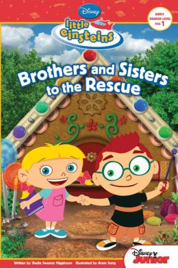 Brothers & Sisters to the Rescue (Little Einsteins Series)