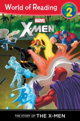 The Story of the X-Men Level 2 Reader