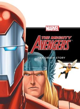 The Mighty Avengers: An Origin Story