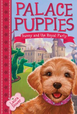 Sunny and the Royal Party (Palace Puppies Series #1)