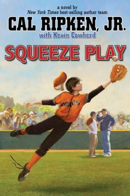 Squeeze Play (Cal Ripken, Jr.'s All-Stars Series #4)