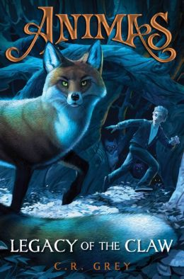 Legacy of the Claw (Animas Book One)