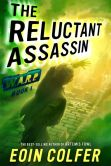 Book Cover Image. Title: The Reluctant Assassin (W.A.R.P. Series #1), Author: Eoin Colfer