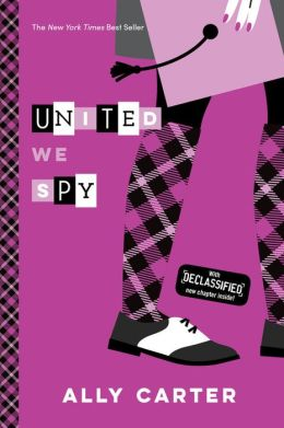 United We Spy (Gallagher Girls Series #6)