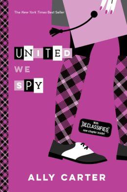 United We Spy (Gallagher Girls Series #6)