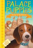 Book Cover Image. Title: Palace Puppies, Book Two:  Sunny to the Rescue, Author: Laura Dower
