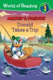 Book Cover Image. Title: World of Reading Mickey & Friends:  Donald Takes a Trip, Author: Disney Book Group