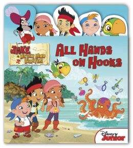 Jake and the Never Land Pirates All Hands On Hooks