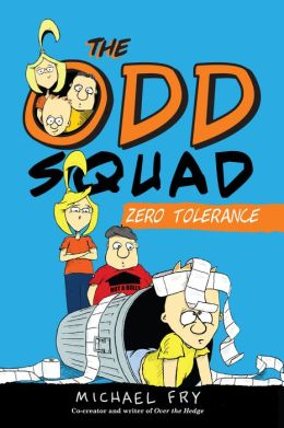 Zero Tolerance (Odd Squad Series) (PagePerfect NOOK Book)