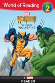 Book Cover Image. Title: World of Reading:  The Story of Wolverine, Author: Marvel Press