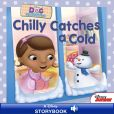 Book Cover Image. Title: Chilly Catches a Cold (Doc McStuffins Series), Author: Sheila Sweeny Higginson