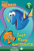 Book Cover Image. Title: Finding Nemo:  Just Keep Swimming!, Author: Disney Book Group