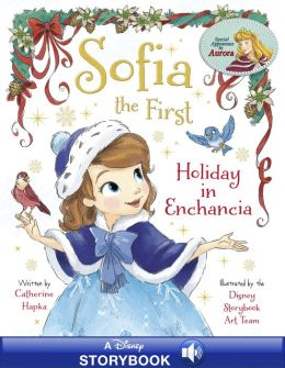 Sofia the First: Holiday in Enchancia: A Disney Read-Along