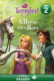 Book Cover Image. Title: Tangled:  A Horse and a Hero: A Disney Read-Along (Level 2), Author: Disney Book Group