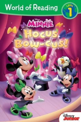 World of Reading: Minnie Hocus Bow-cus!: Level 1