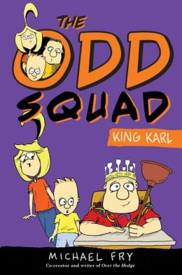 The Odd Squad, King Karl