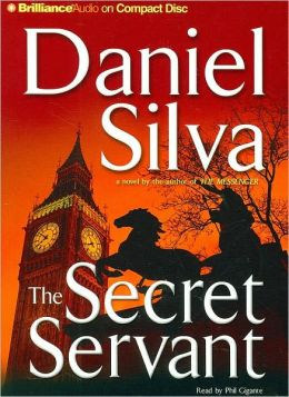 The Secret Servant (Gabriel Allon Series #7)