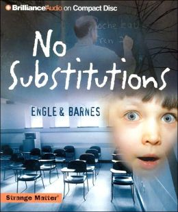 No Substitutions (Strange Matter Series)
