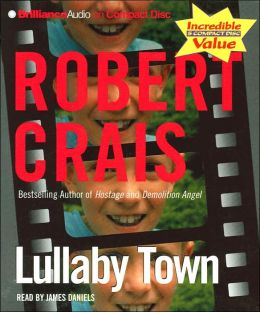 Lullaby Town (Elvis Cole Series #3)
