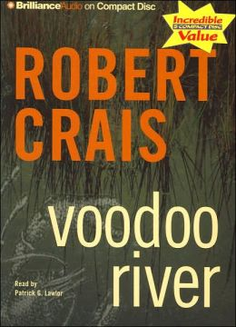 Voodoo River (Elvis Cole and Joe Pike Series #5)