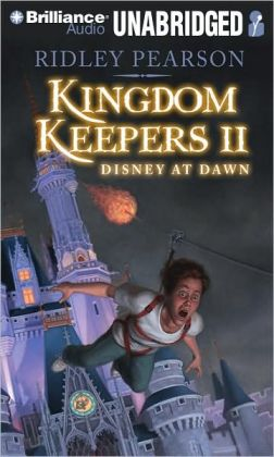 Disney at Dawn (Kingdom Keepers Series #2)