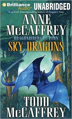 Sky Dragons (Dragonriders of Pern Series)