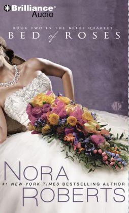 Bed of Roses (Nora Roberts Bride Series)
