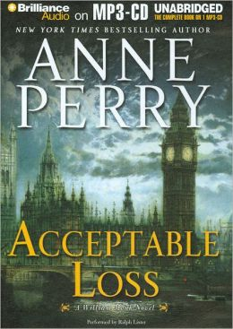 Acceptable Loss (William Monk Series #17)