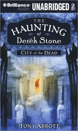 City of the Dead (The Haunting of Derek Stone #1)