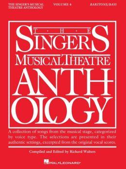 The Singer's Musical Theatre Anthology: Baritone/Base