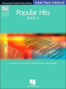 Popular Hits Book 2 - Book/GM Disk Pack: Hal Leonard Student Piano Library Adult Piano Method