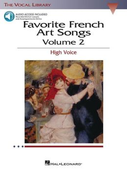 Favorite French Art Songs, Volume 2: High Voice