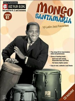 Mongo Santamaria: Jazz Play-along Series Volume 61