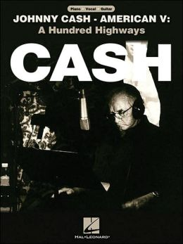 Johnny Cash: American V: A Hundred Highways