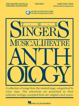The Singer's Musical Theatre Anthology: Baritone/Bass