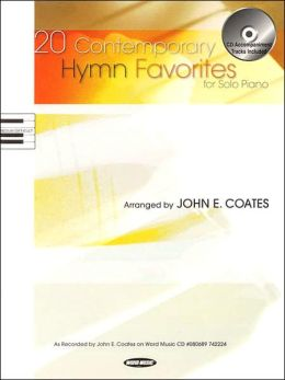 20 Contemporary Hymn Favorites for Solo Piano
