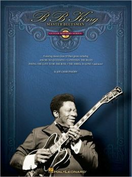 B.B. King - Master Bluesman: Deluxe Edition: Guitar Masters Series
