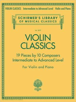 Violin Classics - Intermediate to Advanced Level