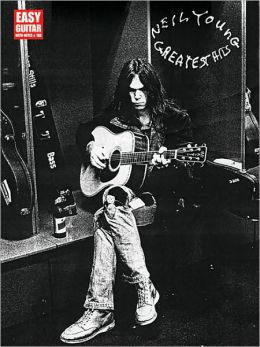 Neil Young: Greatest Hits- Easy Guitar with Notes and Tab Neil Young