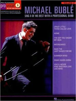 Michael Buble: Sing 8 of His Best with a Professional Band