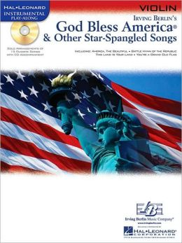 God Bless America & Other Star-Spangled Songs: Violin [With CD (Audio)]