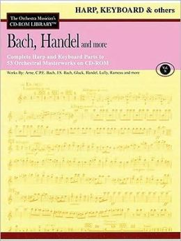 Bach, Handel and More - Volume 10: The Orchestra Musician's CD-ROM Library - Harp/Keyboard/Other