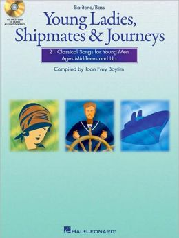 Young Ladies, Shipmates and Journeys: Baritone/Bass Book/CD Pack