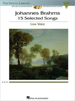 Johannes Brahms - 15 Selected Songs (Low Voice): The Vocal Library - Low Voice